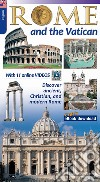 Rome and the Vatican. Discover the archaeology and monuments of Rome libro