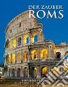 Zauber Roms (Der) libro