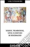 Uomini, tradizioni, vita e costumi di Mormanno libro
