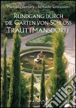 Rundgang durch die Garten von Schloss Trauttmansdorf