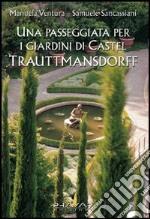 Una passeggiata per i giardini di Castel Trauttmansdorff