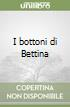 I bottoni di Bettina