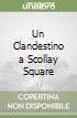 Un Clandestino a Scollay Square