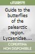Guide to the butterflies of the palearctic region. Lycaenidae. Vol. 1 libro