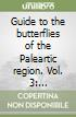 Guide to the butterflies of the Paleartic region (3) libro