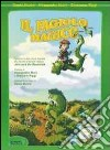 Il principe ranocchio. Con CD Audio libro