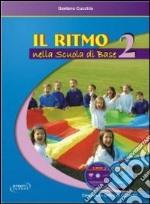 Il ritmo nella scuola di base (2) libro