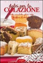 Torte ciambelle plum cake miffins & dolcetti libro