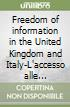 Freedom of information in the United Kingdom and Italy-L'accesso alle informazioni nel Regno Unito e in Italia