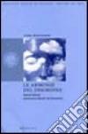 Le armonie del disordine. Norbert Wiener matematico-filosofo del Novecento libro