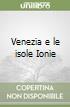 Venezia e le isole Ionie libro
