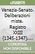 Venezia-Senato. Deliberazioni miste. Registro XXIII (1345-1347). Testo latino a fronte libro