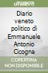 Diario veneto politico di Emmanuele Antonio Cicogna libro