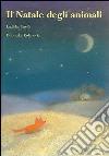 Il Natale degli animali libro