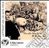 Il principe. Audiolibro. CD Audio libro