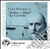 Pallino e Mimì-La carriola. Audiolibro. CD Audio libro