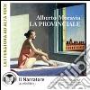 La provinciale. Audiolibro. CD Audio formato MP3 libro