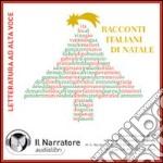 Racconti italiani di Natale. Audiolibro. 2 CD Audio libro