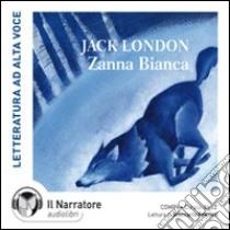 Zanna Bianca. Audiolibro. CD Audio formato MP3. Ediz. integrale  di London Jack