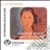La ragazza con la treccia. Audiolibro. CD Audio formato MP3 libro