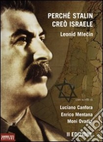 Perché Stalin creò Israele libro di Mlecin Leonid