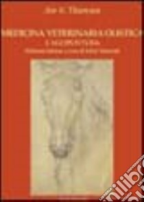 Medicina veterinaria olistica (1) libro di Thoresen Are S.