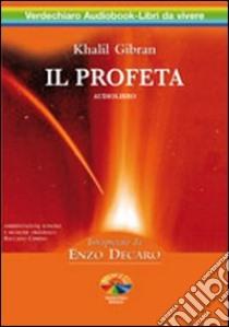 Il profeta. Audiolibro. 2 CD Audio  di Gibran Kahlil