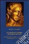 Il gruppo scultoreo di Rudolf Steiner. Una manifestazione della meta spirituale dell'umanità e della terra libro