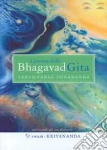 L'essenza della Bhagavad Gita libro di Kriyananda Swami