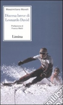 Discesa breve di Leonardo David libro di Morelli Massimiliano