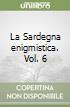 La Sardegna enigmistica (6)