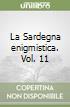 La Sardegna enigmistica (11)
