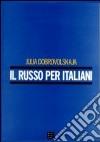 Il russo per italiani. Con 3 CD audio libro