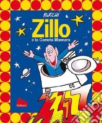Zillo e la cometa Mannara libro di Bucchi Massimo