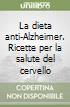 La dieta anti-Alzheimer