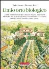 Il Mio orto biologico libro