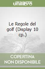 Le Regole del golf (Display 10 cp.) libro