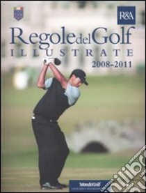 Le regole del golf illustrate 2008-2011 libro