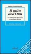Il mito dell'Onu. Un'istituzione discussa in un'Italia divisa libro