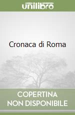 Cronaca di Roma (1852-1858) (3)