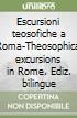 Escursioni teosofiche a Roma-Theosophical excursions in Rome