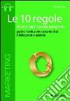 Le 10 regole d'oro del cambiamento. Gestire l'evoluzione costante di sé e della propria azienda. Audiolibro. CD Audio formato MP3 libro