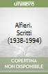 Alfieri. Scritti 1938-1994 libro