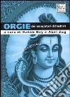 Orgie dei mangiatori di hashish. Ricettario esotico e spirituale libro