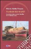 Taarab iko wapi? La poesia cantata taarab a Zanzibar in et� contemporanea