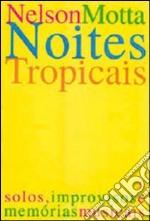 Notti tropicali libro