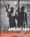 Caos americano. Nel cuore della crisi: Afghanistan e Iraq 2002-2004 libro