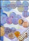 La metodologia life skills nei programmi di prevenzione primaria libro