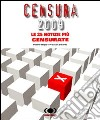 Censura 2009. Le 25 notizie pi� censurate