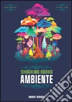Shocking books. Ambiente libro